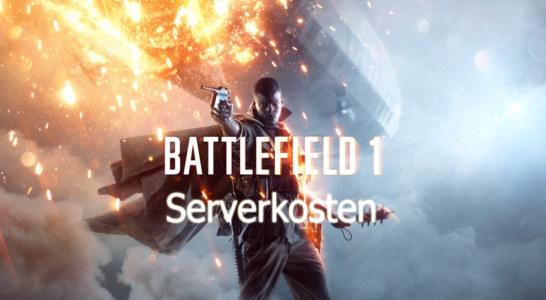 Battlefield 1 – Serverkosten für den US-Markt enthüllt!