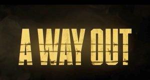 E3 A Way Out